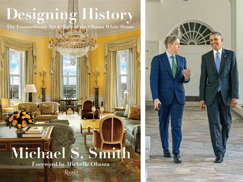 Designing History cover and Michael S. Smith with Barack Obama