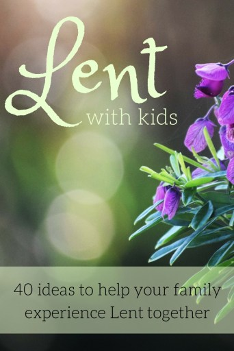 Lent ideas for kids