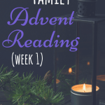 Week 1 of a weekly Advent reading for families with young children. These are designed to be done while lighting the weekly advent candles, which is a super fun and simple way to incorporate the Christ-story into Christmas! #advent #Christmaswithkids