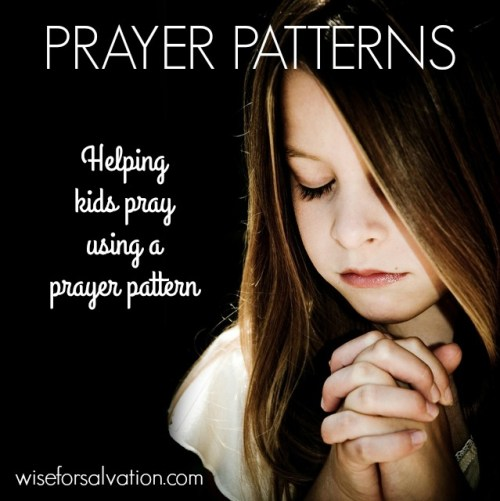 A prayer pattern to help kids learn to pray