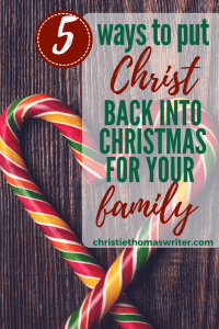 Help kids put Christ in Christmas | Help children celebrate the nativity of the Savior | Free printable Christmas PDF and Advent candle readings #Christianmom #Christianparenting #Advent