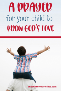Are your children struggling? Here's a verse to pray over your children to help them know God's deep love for them. #Bible #prayer #Christianparenting