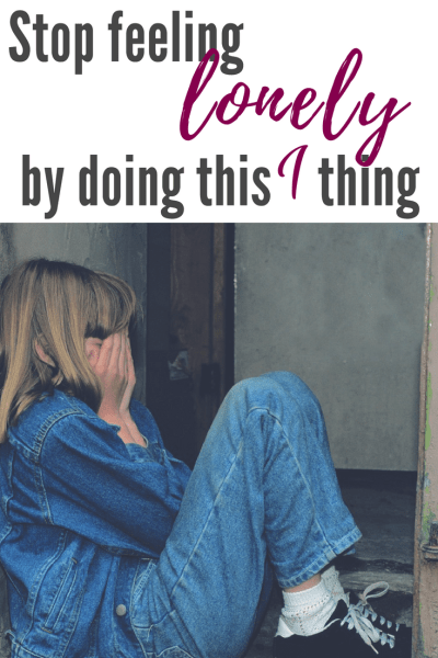 Stop feeling lonely by doing this one thing. #lonely #Christianmom #church