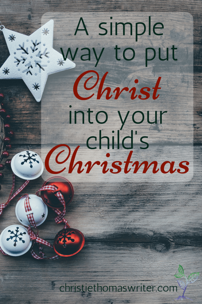 Help your child put the Christ in Christmas