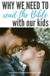 Why should I read the Bible with my kids? #Bible #Christianmom #prayer #familygoals
