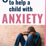 Prayers for a child with anxiety