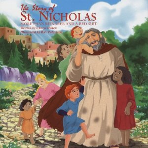The Story of St. Nicholas by Cheryl Odden, published by The Voice of the Martyrs
