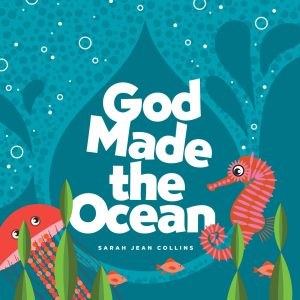 God made the ocean