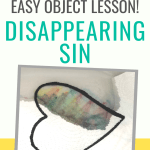 A simple object lesson for Sunday school or kids church, or for children's sermons on repentance and forgiveness. Object lesson on faith and the forgiveness offered by Jesus Christ. #Christianparenting #kidmin #objectlesson