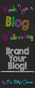 Work Your Blog Wednesday: Branding Your Blog