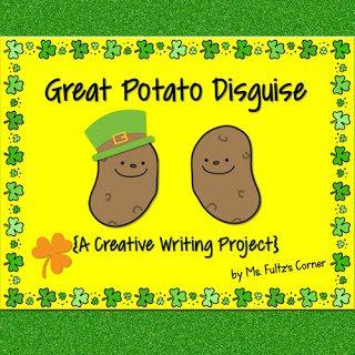 http://www.teacherspayteachers.com/Product/Great-Potato-Disguise-Creative-Writing-for-St-Patricks-Day-591589