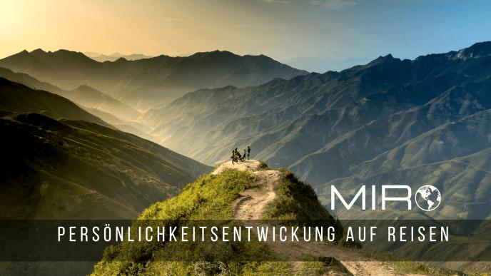 Persönlichkeitsentwicklung auf Reisen - Miro