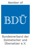 Member of BDÜ - Bundesverband der Dolmetscher und Übersetzer e.V.