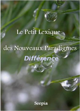 Le Petit Lexique des Nouveaux Paradigmes, un concentré d'énergie positive