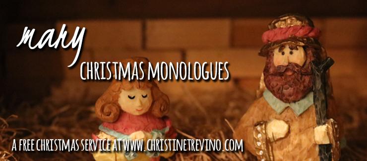Mary [Christmas Monologues] - Christine Trevino