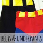 Super Hero Belts & Underpants