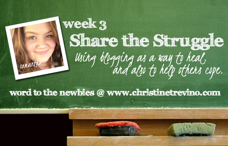 Share the Struggle | Word to the Newbies | Week 3