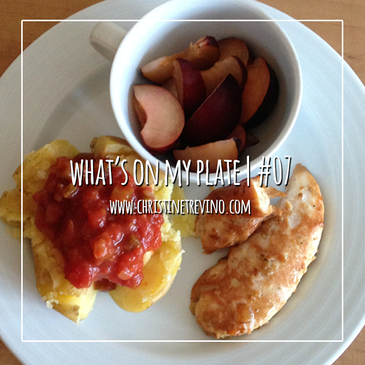 What's on my Plate | #07