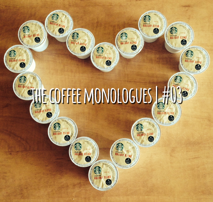 The Coffee Monologues 03