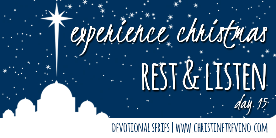 Rest & Listen [Experience Christmas]