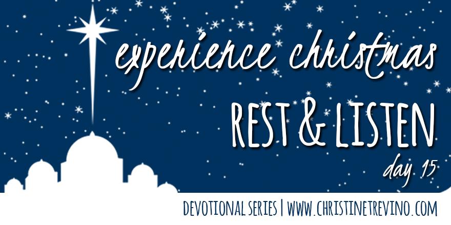 Rest & Listen [Experience Christmas]