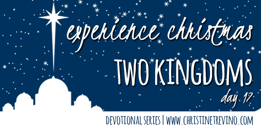 Two Kingdoms [Experience Christmas]