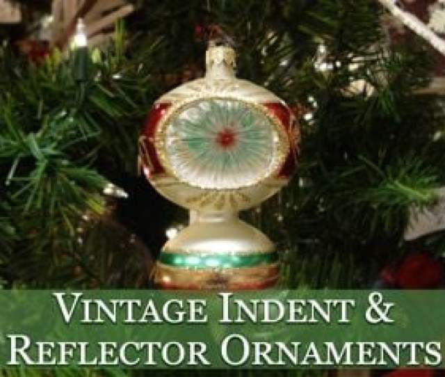Original Circa S And S Vintage Christmas Ornaments
