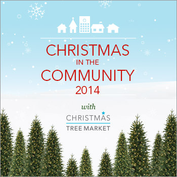 Christmas in the Community with Christmas Tree Market