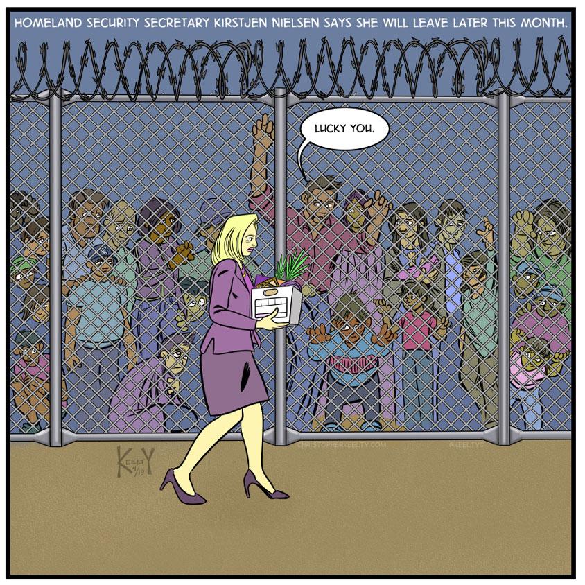 Kirstjen Nielsens Resignation - Comic by Christopher Keelty