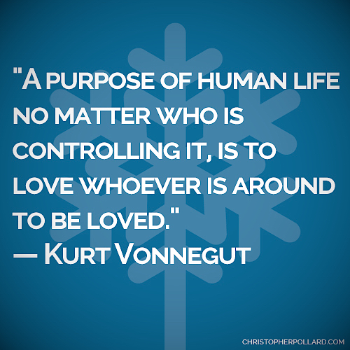 christopherpollard_quote-kurt-vonnegut_flare_20151209