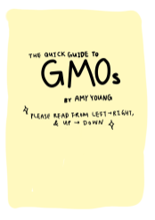 A Quick Guide to G.M.O.'s © Amy Young (Project Summary)