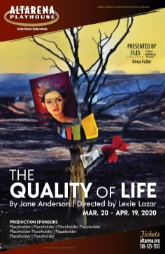 The Quality of Life Poster - Altarena Playhouse