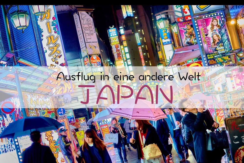 Japan Ausflug in eine andere Welt Blog