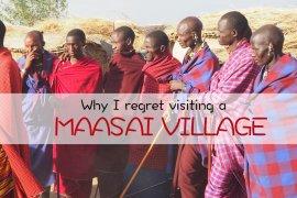 Maasai village regret tanzania