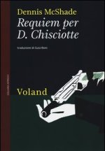Requiem per D. Chisciotte_Voland_recensione Chronicalibri