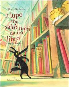 Il lupo che saltò fuori da un libro_VALENTINA EDIZIONI_chronicalibri