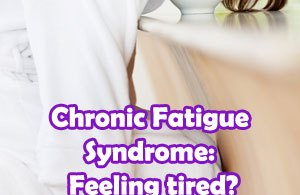 Chronic Fatigue Syndrome: Feeling tired