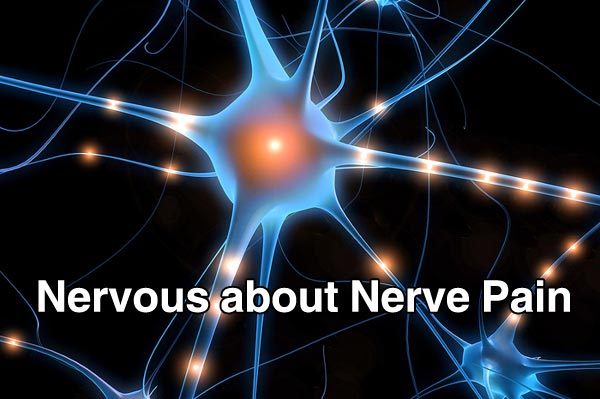 Nervous about Nerve Pain
