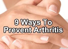 9 Ways To Prevent Arthritis