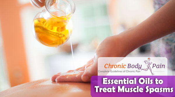 Essential Oils to Treat Muscle Spasms