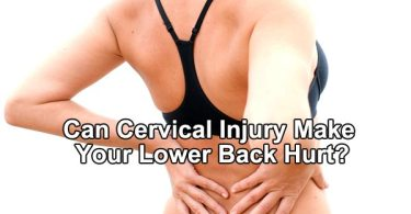 Can Cervical Injury Make Your Lower Back Hurt?