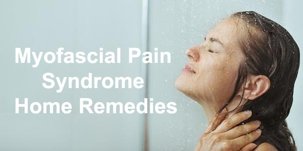 Myofascial Pain Syndrome Home Remedies