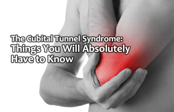 The Cubital Tunnel Syndrome: Things You Will Absolutely Have to ...