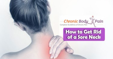 How to Get Rid of a Sore Neck