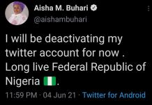 First Lady Aisha Buhari has deactivated her Twitter account