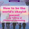 pinterest parenting fails