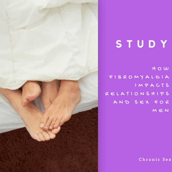 'Study: How Fibromyalgia Impacts Relationships and SEX for Men' in white text over a purple background next to a photo of two people's feet intertwining in a bed with white sheets