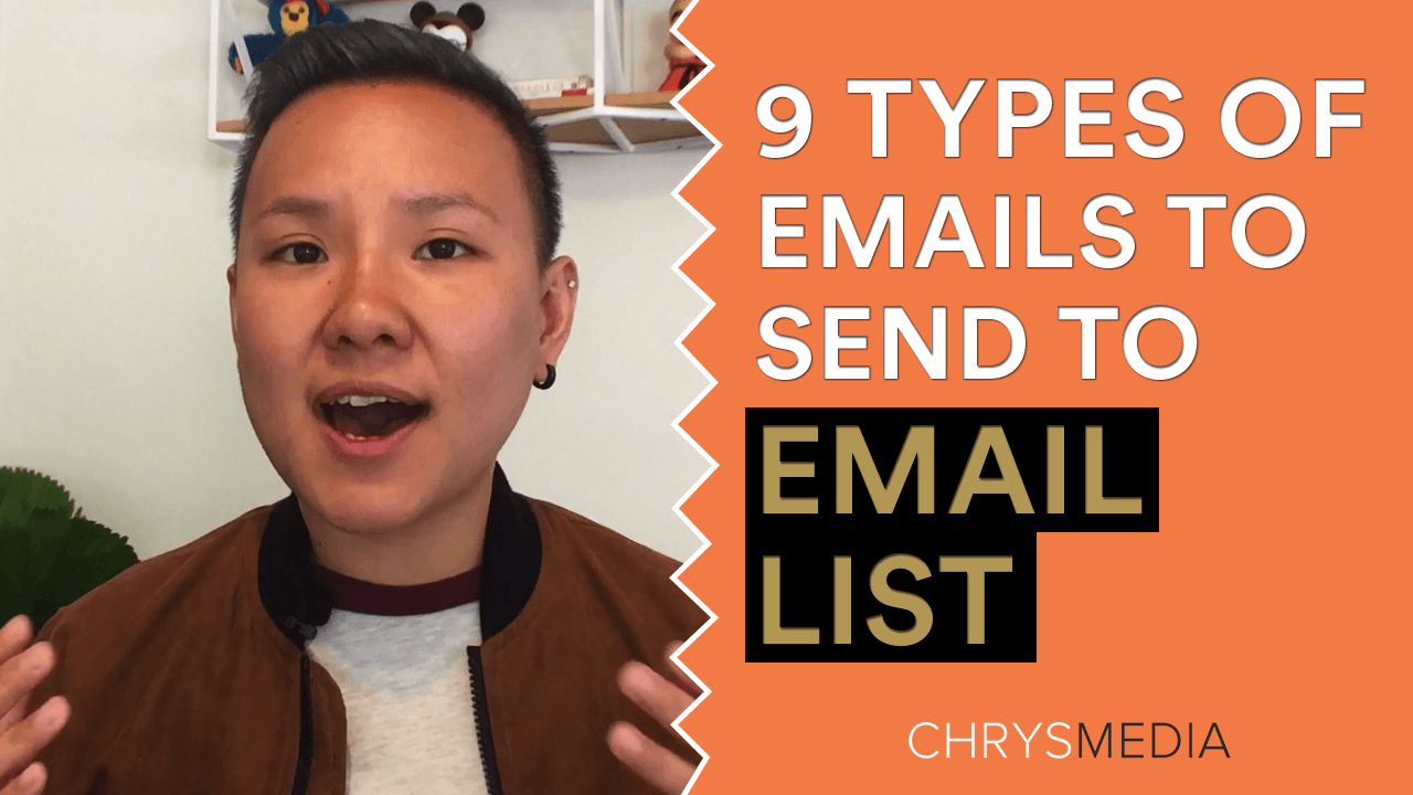 9 Types of Emails You NEED to Send to Your Email List