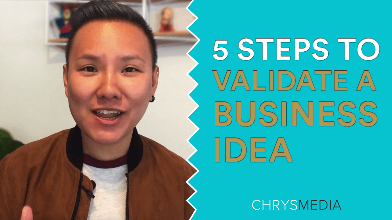 How to Validate Your Business Idea In 5 Steps