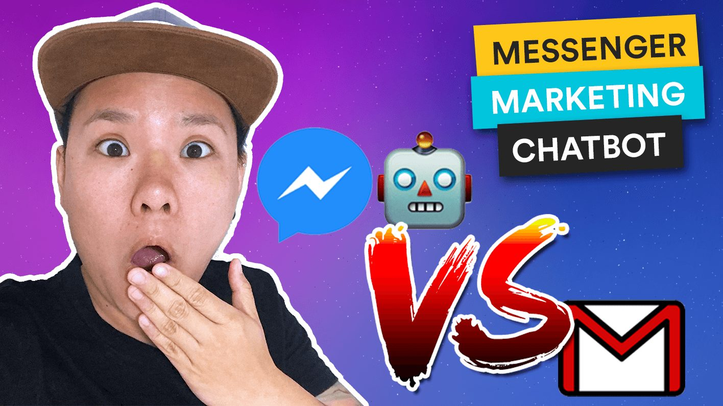 Messenger Chatbot VS Email Marketing In 2019!